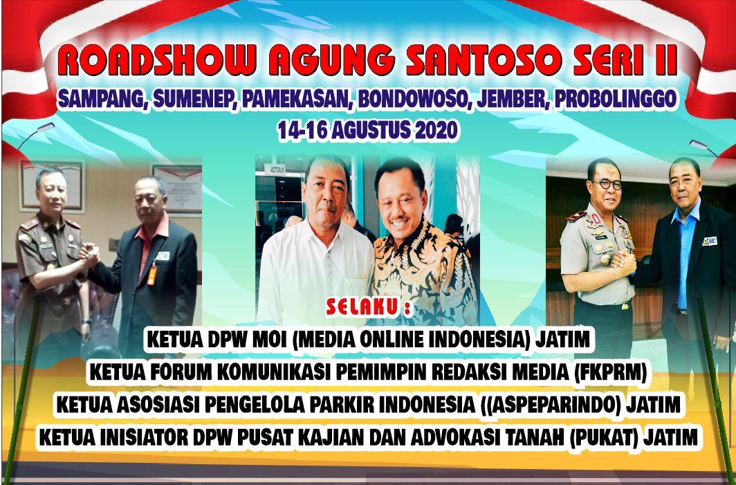 Roadshow Agung Santoso Seri II Merambah Pulau Madura