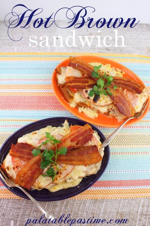 Hot Brown Sandwich