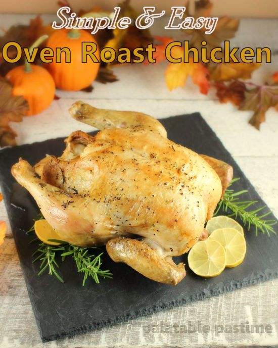 Smple and Easy Oven Roast Chicken