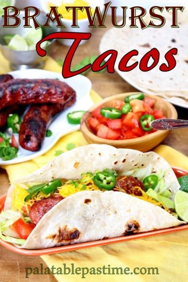 Bratwurst Tacos #WeekdaySupper