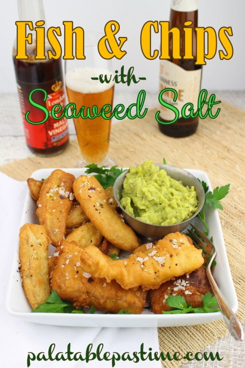 Fish and Chips with Seaweed Salt