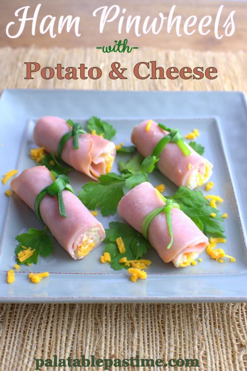 Ham Pinwheels with Potato and Cheese