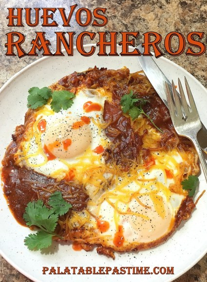 Huevos Rancheros for #SundaySupper