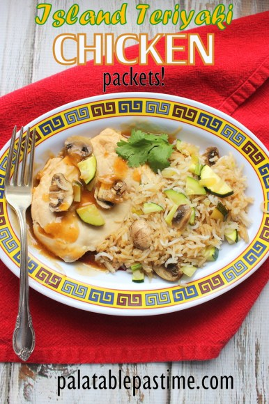 Island Teriyaki Chicken Packets #WeekdaySupper