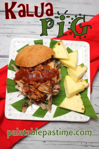 Kalua Pig with Hawaiian-Style BBQ Sauce for #SundaySupper