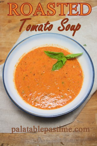 Roasted Tomato Soup #BloggerCLUE