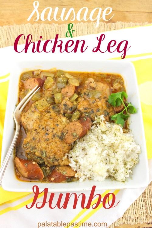 Sausage and Chicken Leg Gumbo