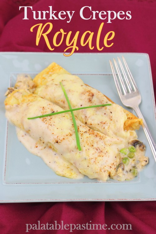 Turkey Crepes Royale
