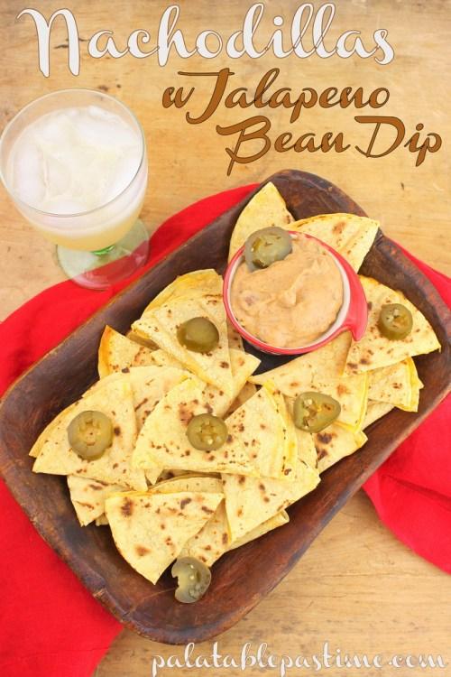 Nachodillas with Jalapeno Bean Dip #SundaySupper