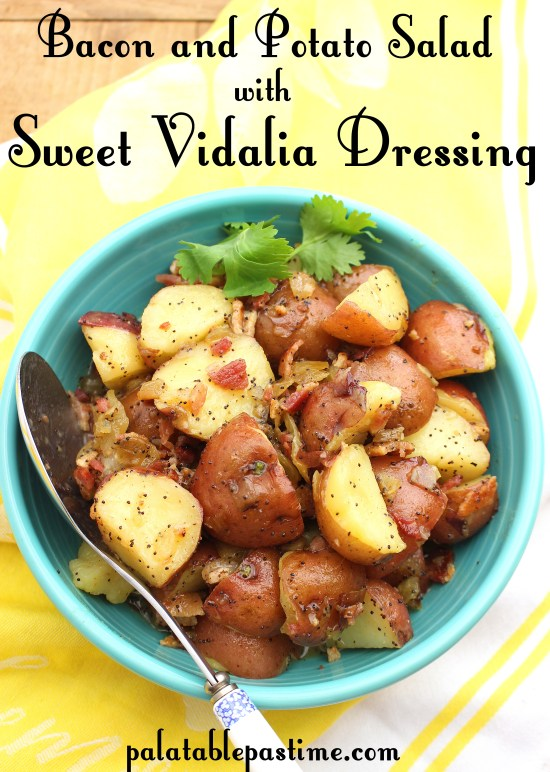 Simple vinaigrette based potato salad with bacon and Vidalia onion captures the  essence of Amish and Southern homestyle cooking.