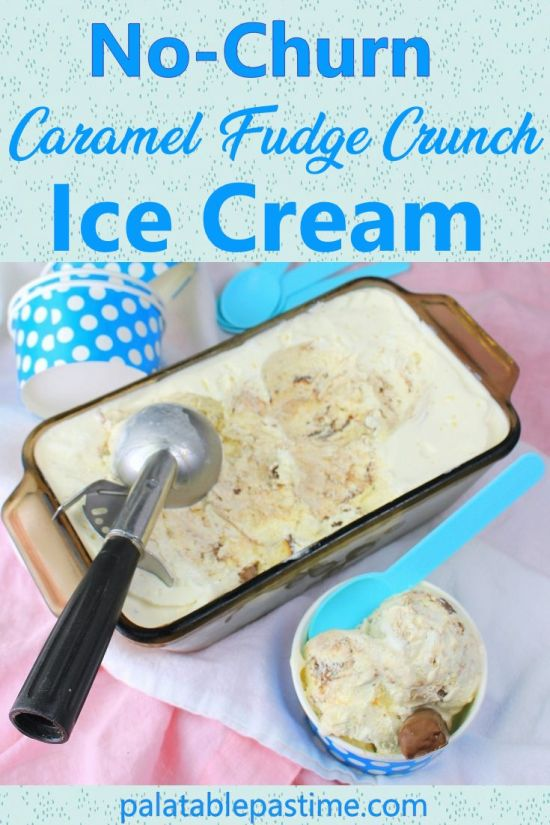 No  Churn  Caramel  Fudge Crunch  Ice Cream