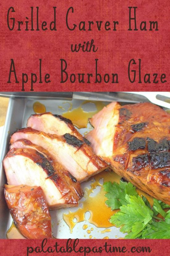 Carver Ham with Apple Bourbon Glaze