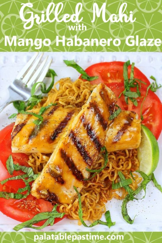 Grilled Mahi with Mango Habanero Glaze