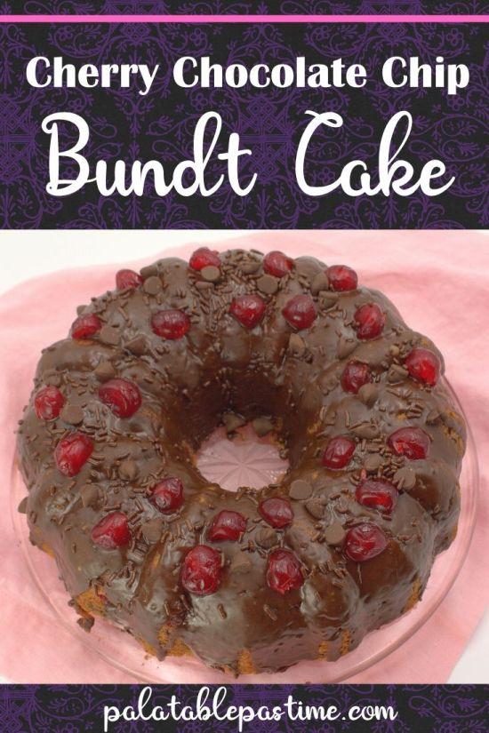 Cherry Chocolate Chip Bundt Cake