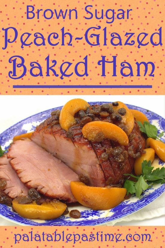 Brown Sugar Peach Glazed Ham