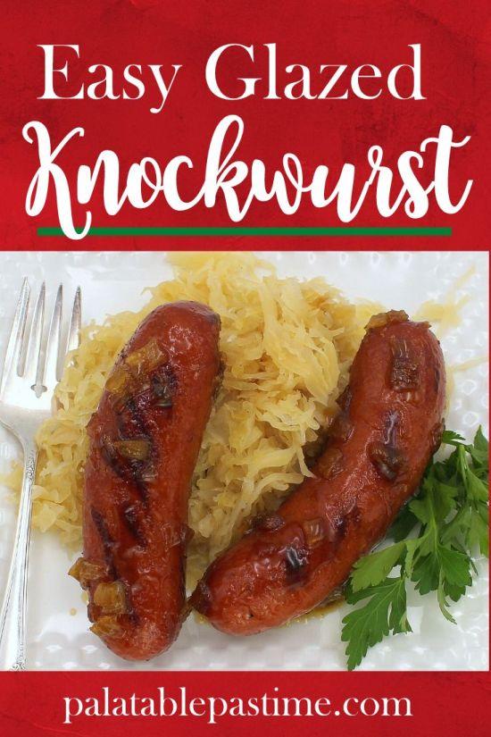 Glazed Knockwurst