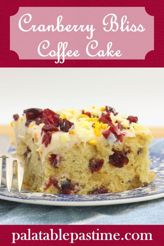 Cranberry Bliss Coffee Cake