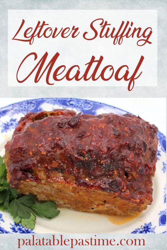 Leftover Stuffing Meatloaf