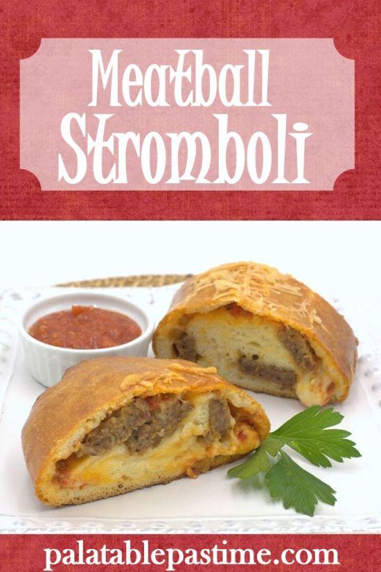Meatball Stromboli