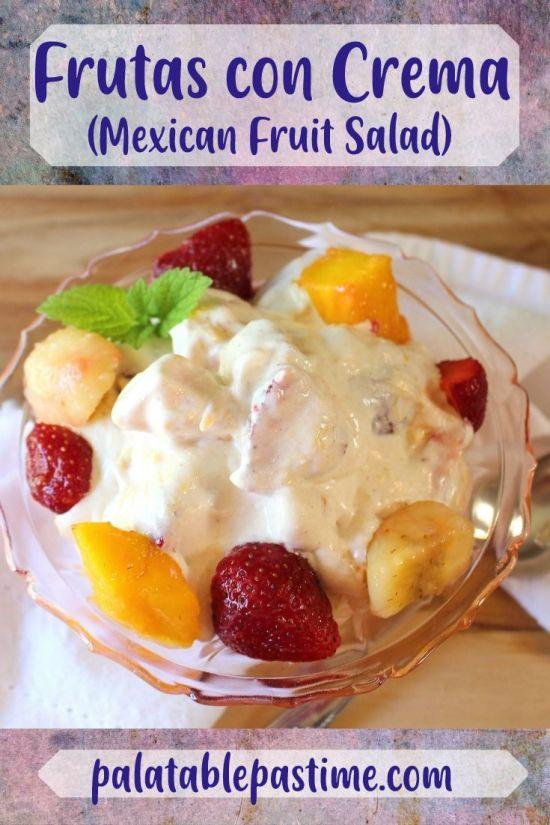 Frutas con Crema (Mexican Fruit Salad)