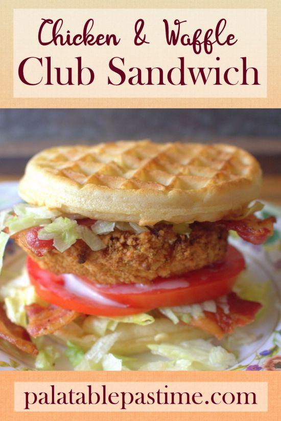 Chicken and Waffle Club Sandwich