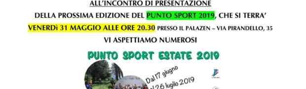 Presentazione del Punto Sport Estate 2019 per tutti venerdì 31