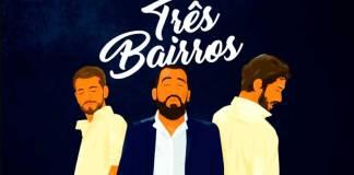 Três Bairros