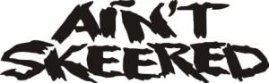 Ain't Skeered Logo
