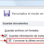 Office 2010 Recuperar documentos sin guardar y versiones anteriores I