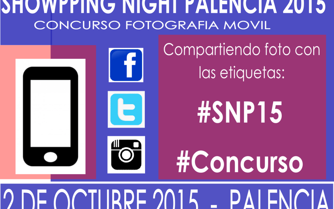 Bases II Concurso Fotografia Showpping Night Palencia 2015