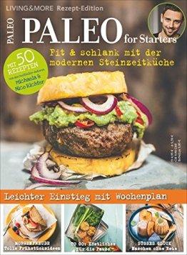 Paleo for Starters: Fit & schlank mit der modernen Steinzeitküche - 1