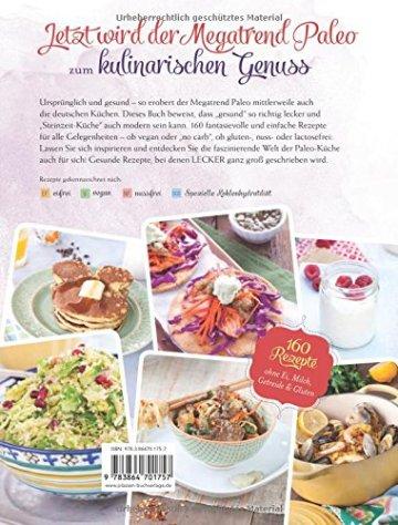 Paleo-Küche für Genießer: 160 einfache Rezepte ohne Gluten, Getreide und Milchprodukte - 2
