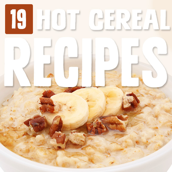 There's nothing I love more than cuddling up to a bowl of hot cereal on a cold morning. Enjoy these hot cereal recipes for a great day guaranteed!