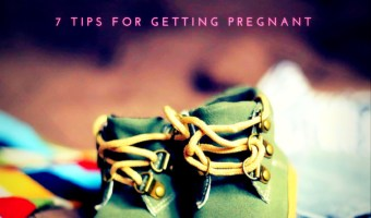 Before you try getting Pregnant- here are 7 tips for you!