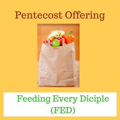 FED, Pentecost, Feeding Every Disciple