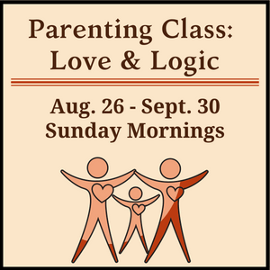 Parenting Class Love & Logic 2018 August