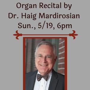 Haig Organ Recital