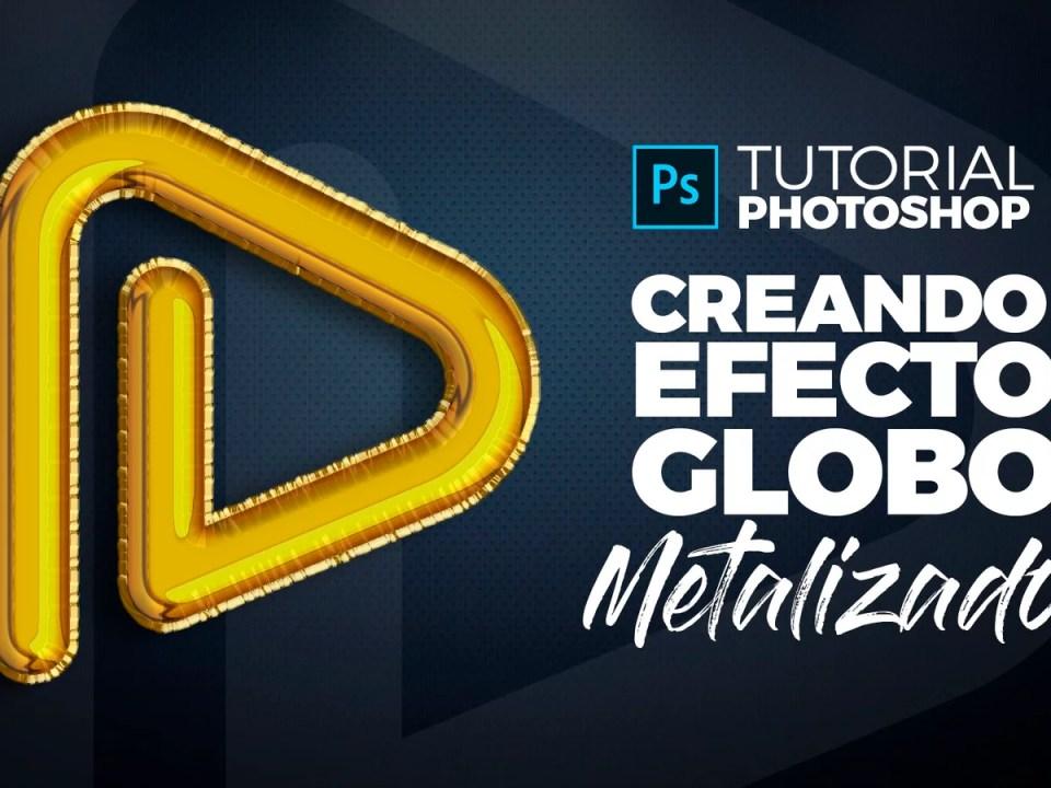 Photoshop Tutorial Efecto Globo Metalizado