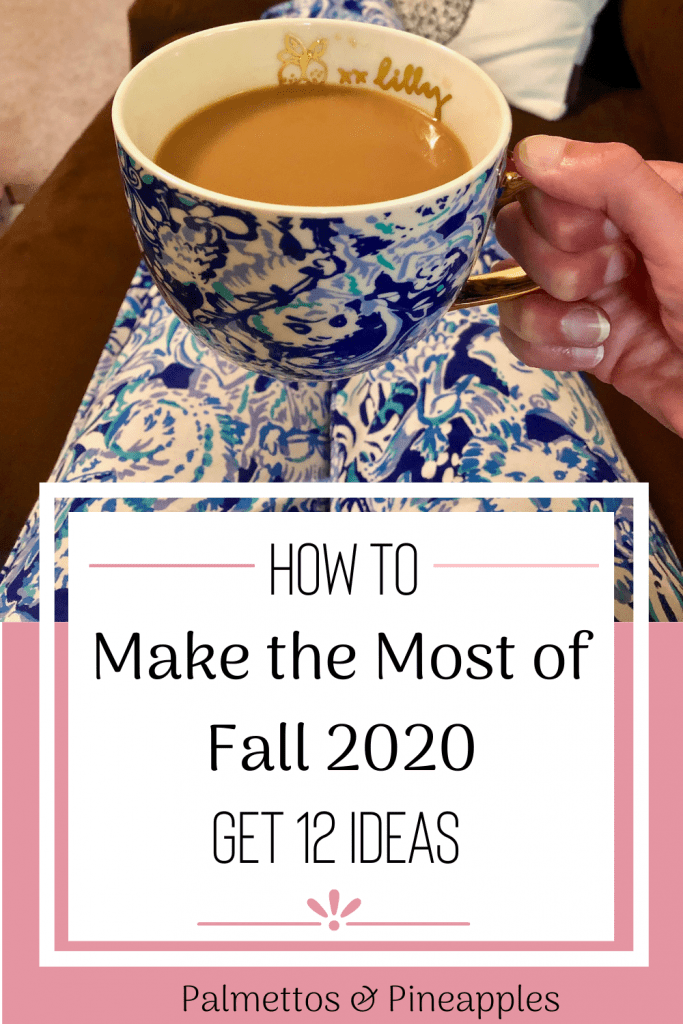 Make the Most of Fall 2020