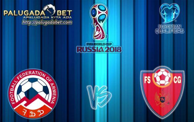 Prediksi Armenia vs Montenegro 12 November 2016 (Kualifikasi World Cup)
