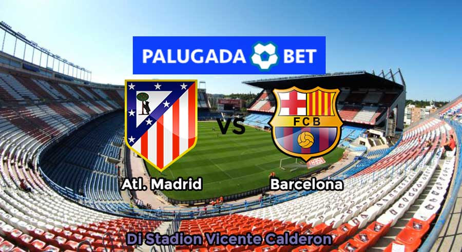 Prediksi Skor Atl. Madrid Vs Barcelona 26 February 2017