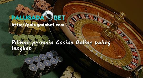 Casino Online Lengkap
