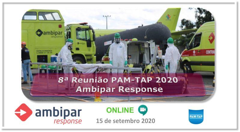 8ª Reunião PAM-TAP 2020 Online Ambipar Response