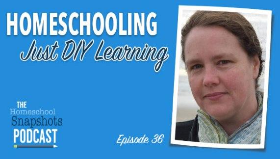 HSP 36 Kortney Garrison: Homeschooling Just DIY Learning