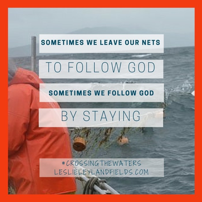 sometimes-we-leave-our-nets