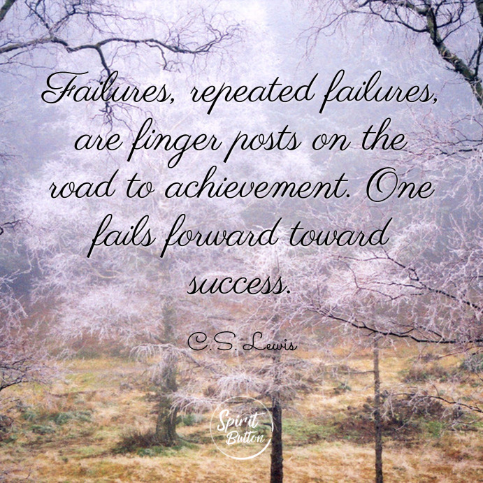 Failures-repeated-failures-are-finger-posts-on-the-road-to-achievement.-One-fails-forward-toward-success.-C.S.-Lewis
