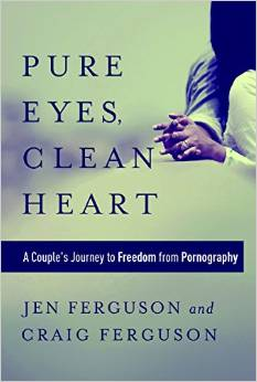 Pure Eyes, clean Heart - new book by Jen and Craig Ferguson