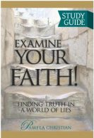 Examine Your Faith! Study Guide