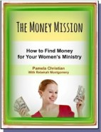 The Money Mission - How to find money for your women's ministry