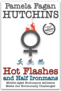 Book Cover: Hot Flashes And Half Ironmans